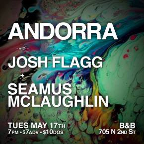 Andorra to play Josh Flagg Release Show at Bourbon & Branch5/17